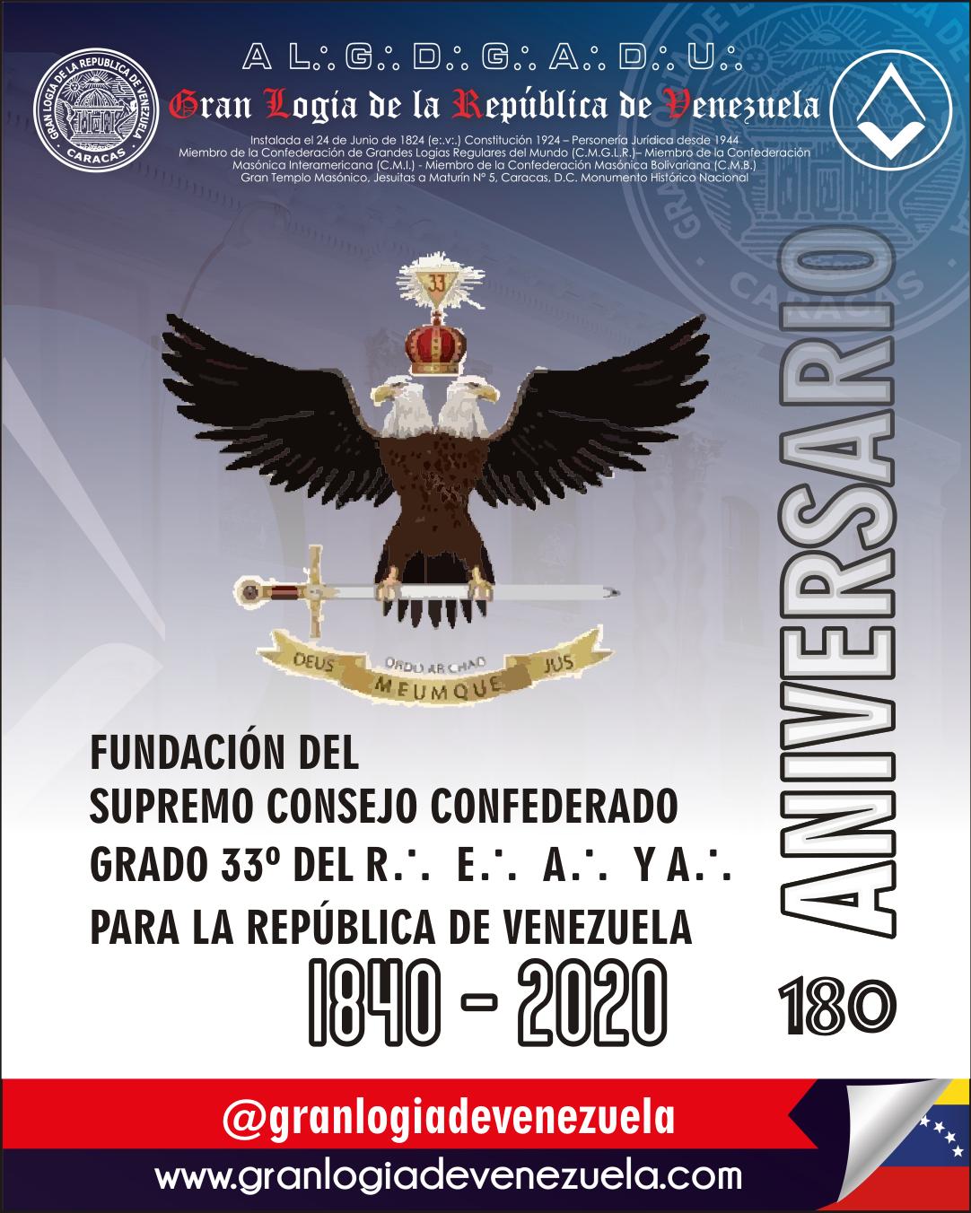 180 Aniversario del Supremo Consejo Confederado del Grado 33, único y último para la República de Venezuela