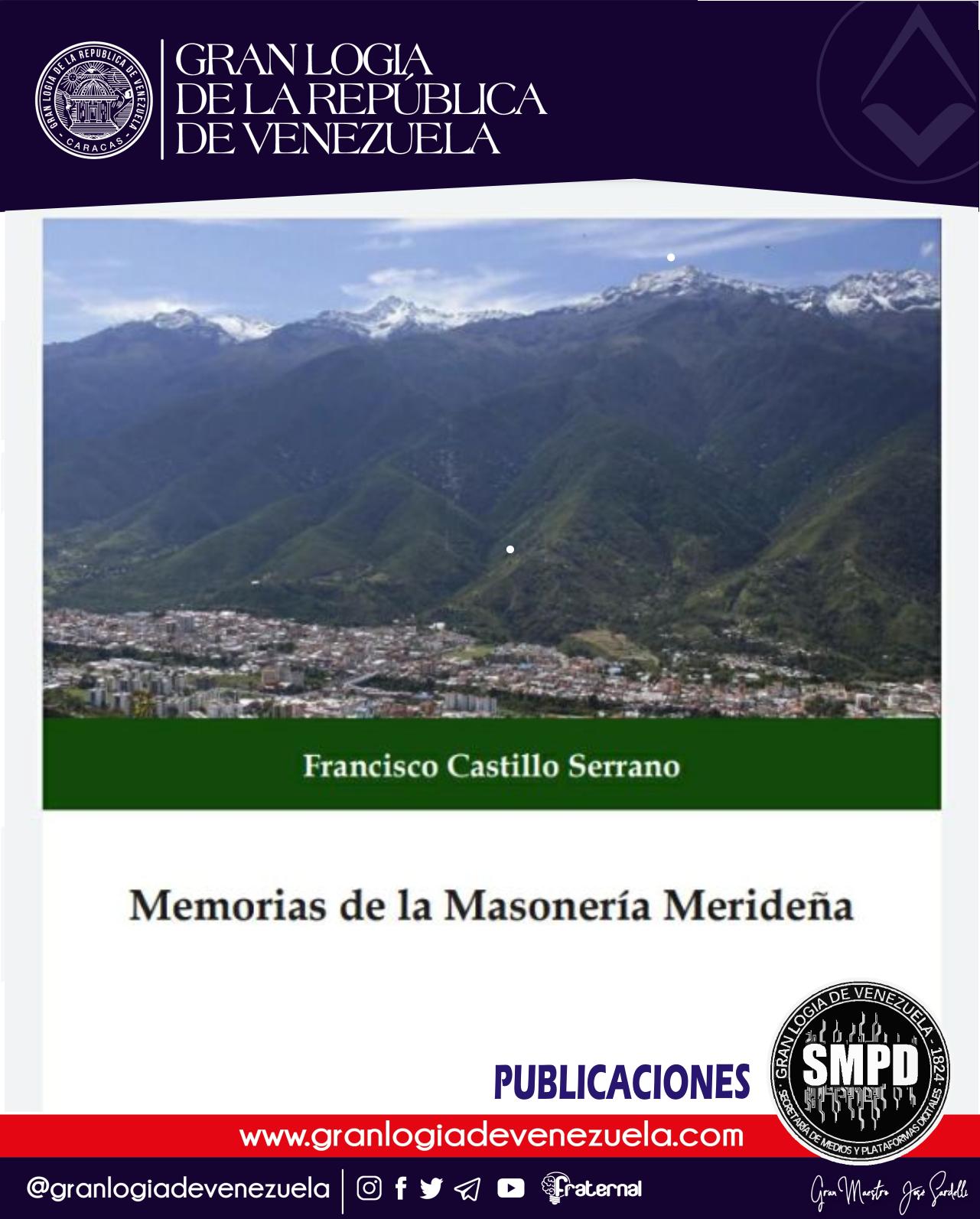A L∴ G∴ D∴ G∴ A∴ D∴ U∴S∴ F∴ U∴ / Libro: Memorias de la Masonería Merideña. Autor: Q∴ H∴ Fernando Castillo Serrano.