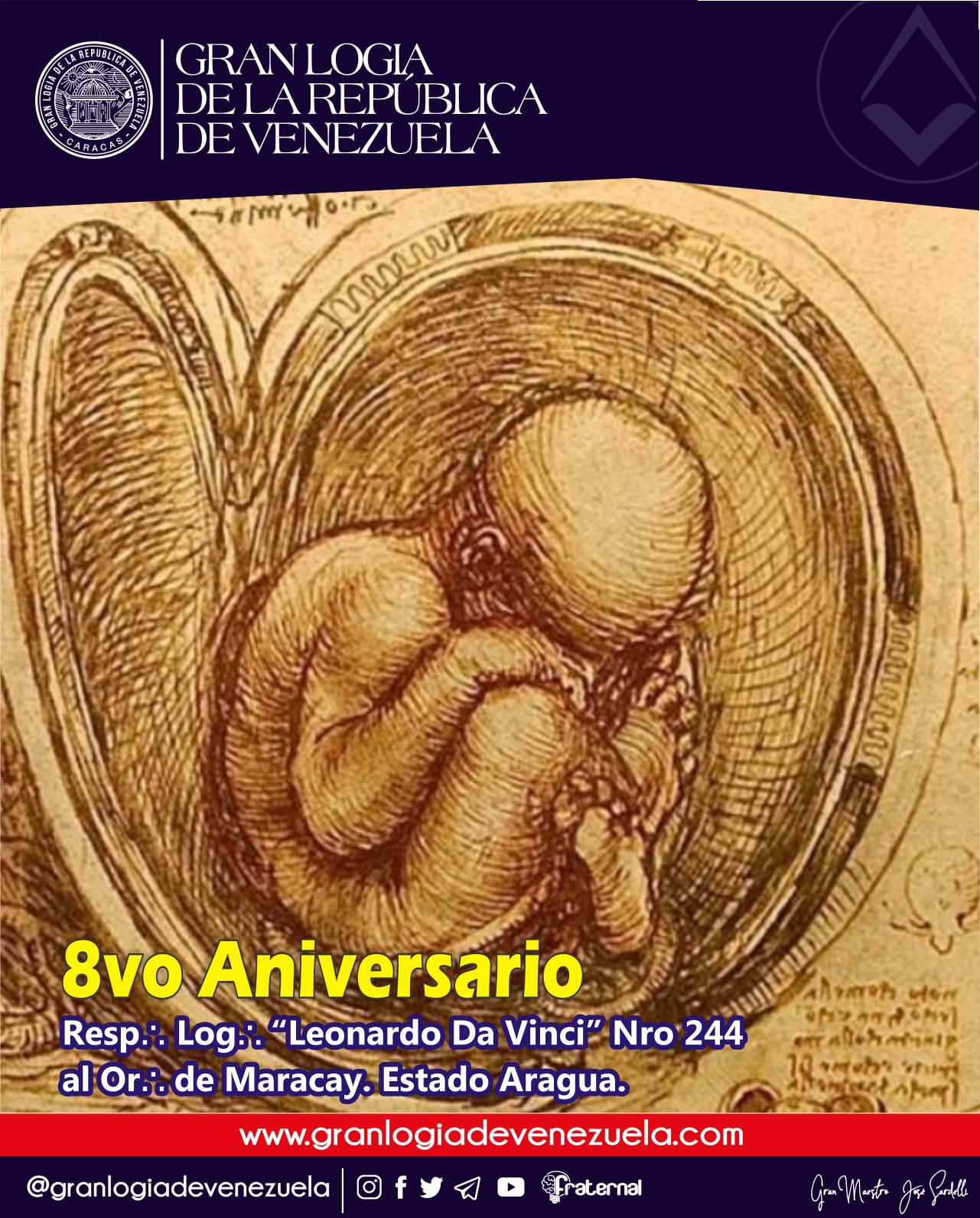 """A L∴ G∴ D∴ G∴ A∴ D∴ U∴S∴ F∴ U∴ /  / Aniversario: R∴ L∴ """"Leonardo Da Vinci"""" Nro 244 al Or∴ de Maracay. Estado Aragua."""