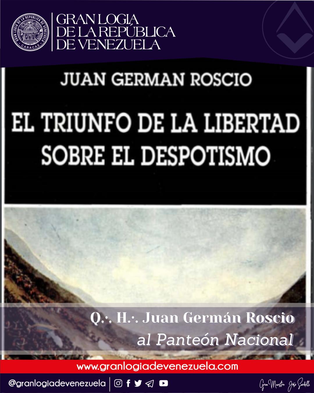 """A L∴ G∴ D∴ G∴ A∴ D∴ U∴S∴ F∴ U∴LIBROS PARA DESBASTAR""""EL TRIUNFO DE LA LIBERTAD SOBRE EL DESPOTISMO""""/ Fundación Biblioteca Ayacucho /Autor: Q∴ H∴ Juan German Roscio."""
